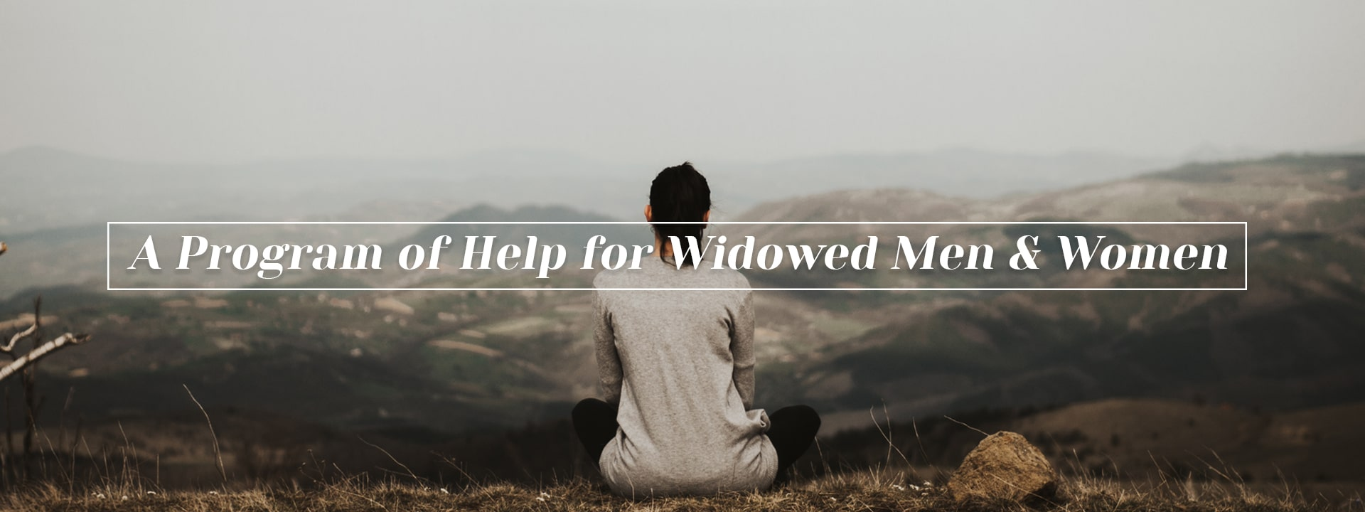 A Program of Help for Widowed Men and Women